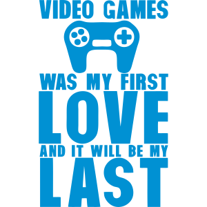 video games was my first love last manet