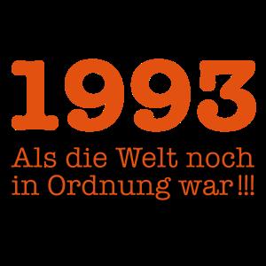 Geboren Jahrgang 1993 als die Welt noch in Ordnun