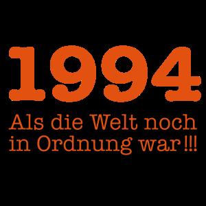 Geboren Jahrgang 1994 als die Welt noch in Ordnung