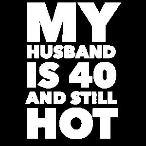 Mein Mann ist 40 und immer noch heiß