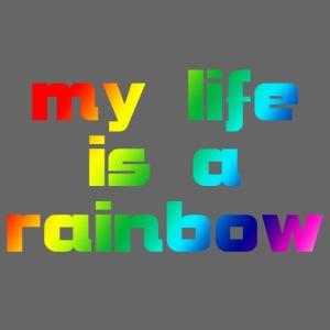 my life is a rainbow
