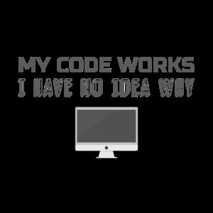 Programmierung Humor Geschenk für Programmierer Code Works No