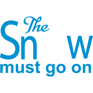 The Snow must go on