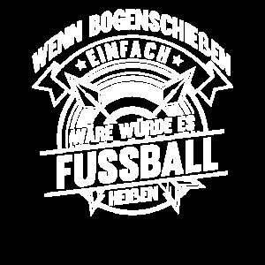 Bogenschießen Fussball Pfeil Bogen Bogensport