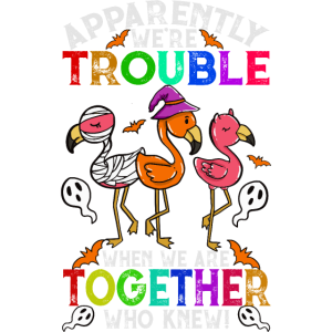 Halloween Flamingo Gang Trouble Together Shirt
