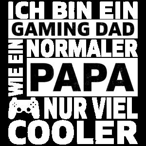 Ich bin ein Gaming Dad Zocker Geschenk