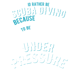 Scuba-Diving Spruch unter Druck