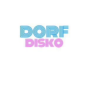 Dorfdisko Dorf Disko Dorfdisco Disco DJ Dorfkind