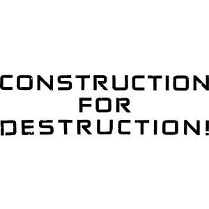 Black Negant logo + CONTRUCTION FOR DESTRUCTION!