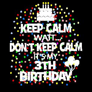 Bleib ruhig 3 Jahre alt 3. BDay Geburtstagsgeschenkidee