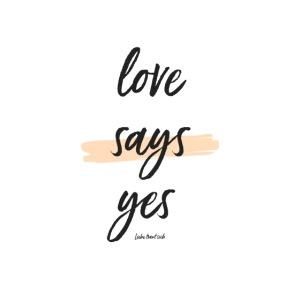 Love says yes blush diagonal