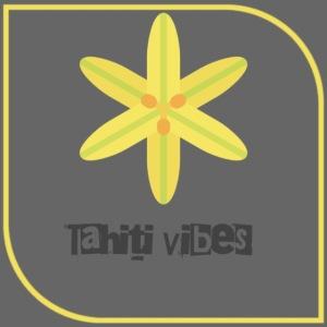 Tahiti vibes