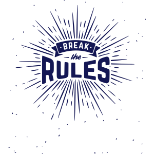 break_the_rules