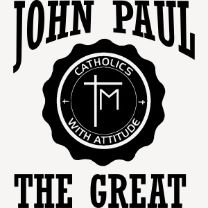 JOHN PAUL THE GREAT
