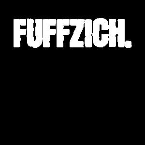 Fuffzich 50. Geburtstag Lustiges Shirt