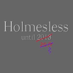Holmesless until ...