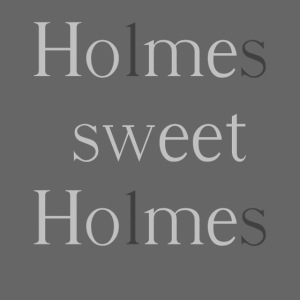 Holmes, sweet Holmes