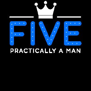 5 . Geburtstag - praktisch ein Mann
