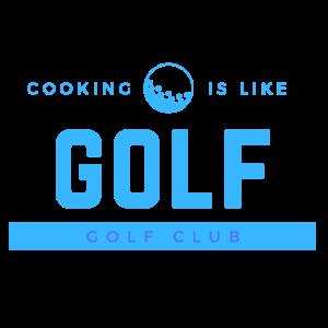 Golf - Shirt - Cooking - Geschenk Top Qualität