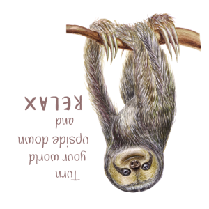 Faultier Sloth Relax Illustration Spruch witzig