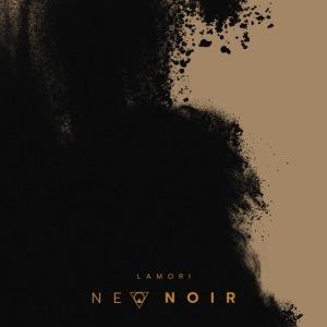 LAMORI NEO NOIR