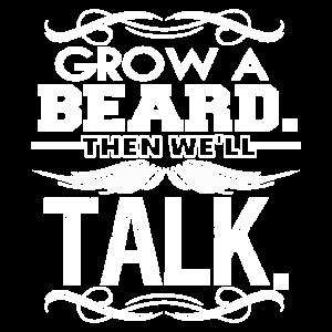 Grow A Beard Then We'll Talk Funny Beard Gift