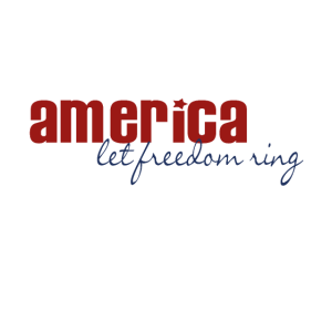 America let freedom ring