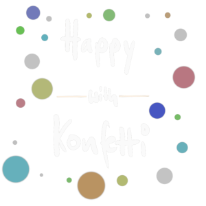 Be Happy with Konfetti - Positiv Thinking