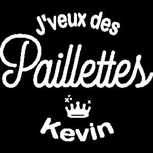 Ich will Pailletten Kevin