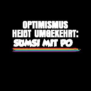 Optimismus Lustiger Spruch