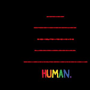 I am a Human LGBT Geschenk