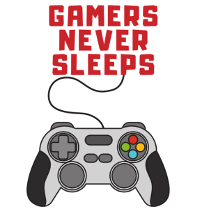 Gamers Never Sleep