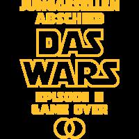 Junggesellenabschied - Das Wars - Episode II...