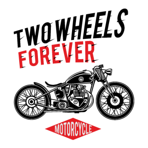TWO WHEELS FOREVER Motorcycle Motorrad