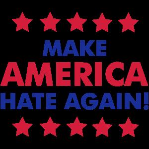 Make America Hate Again!
