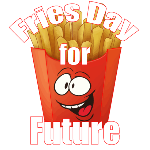 Fries Day for Future