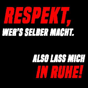 Respekt wer's selber macht lustiger Spruch Bau DIY