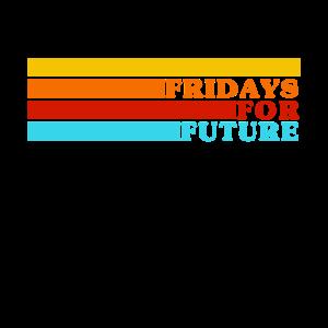Fridays For Future - Cooler Retro Streifen Spruch