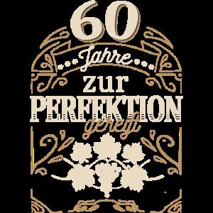 60 Jahre zur Perfektion gereift