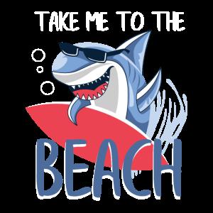 Lustig nehmen Sie mich zum Strand-Haifisch-Fangeschenk