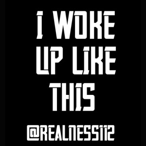 I Woke Up Like This!! Truth T-Shirts!! #WakeUp