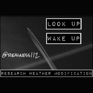 Look Up!! Wake Up!! Truth T-Shirts!! #WeatherWars