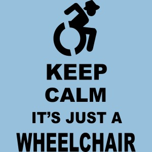 Keepcalmjustwheelchair3