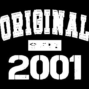 Orginal since 2001 Baujahr Geburtstag Geschenk Fun