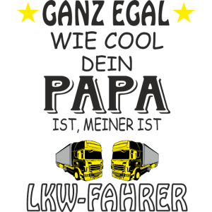 Papa ist LKW-Fahrer
