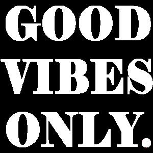 Nur gute Viibes