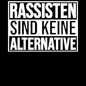 Rassisten Sind Keine Alternative