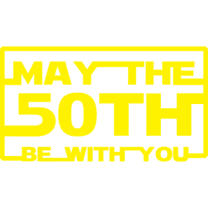 May the 50th be with you