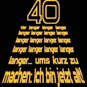 """Geburtstag T-Shirts mit """"40 Vor langer Zeit"""""""