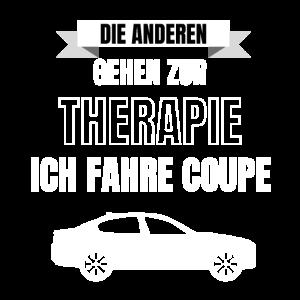 Ich brauche keine Therapie ich fahre Coupe Tuning